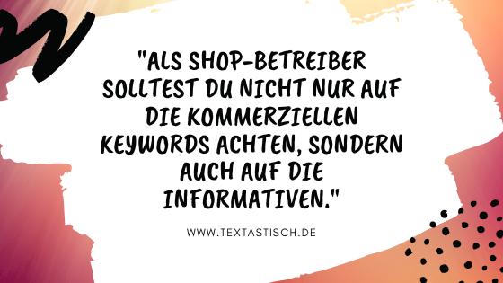 Kommerzielle und informative Keywords bei Shop-Texten