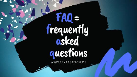 FAQ häufig gestellt Fragen