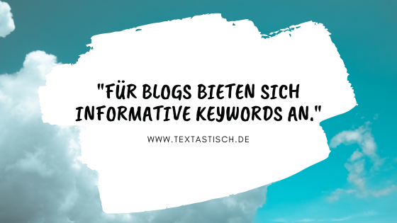 Blogs und informative Keywords