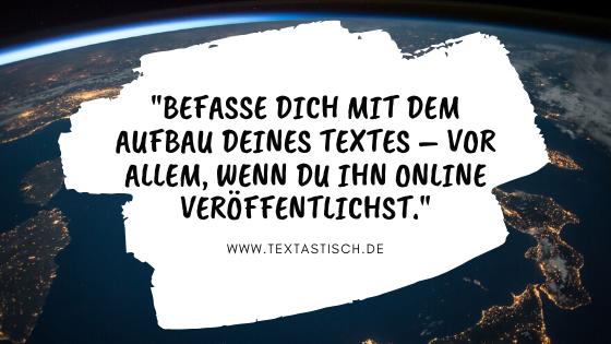 Texterstellung und Aufbau der Texte