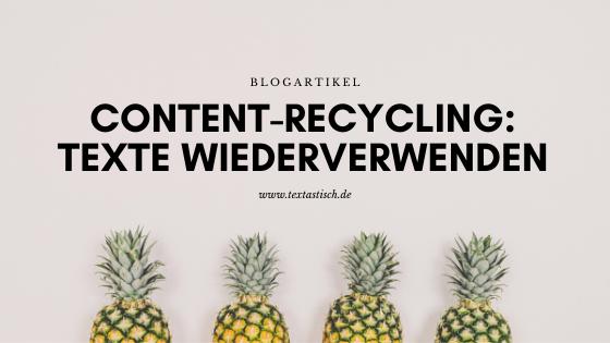 Content-Recycling: Texte wiederverwenden