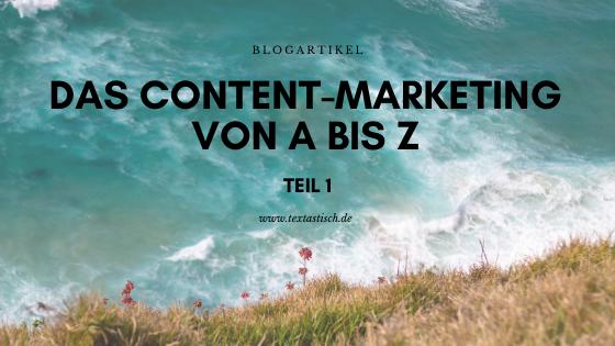 Content-Marketing von A bis Z
