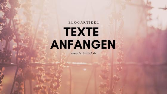 Text anfangen