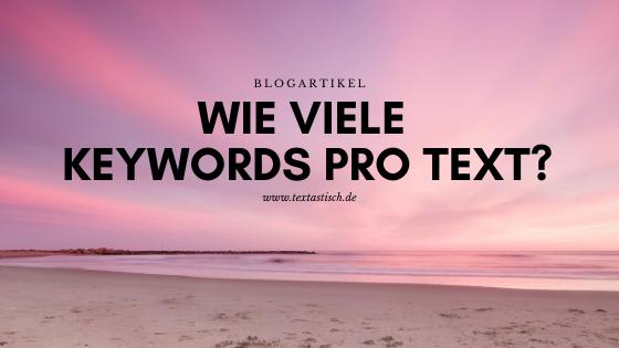 Wie viele Keywords pro Text sind sinnvoll?