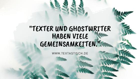 Gemeinsamkeiten zwischen Textern und Ghostwritern
