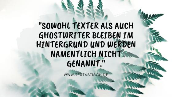 Texter und Ghostwriter bleiben anonym
