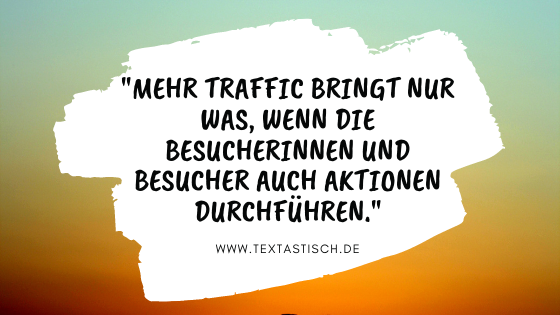 Traffic und Conversion Rate