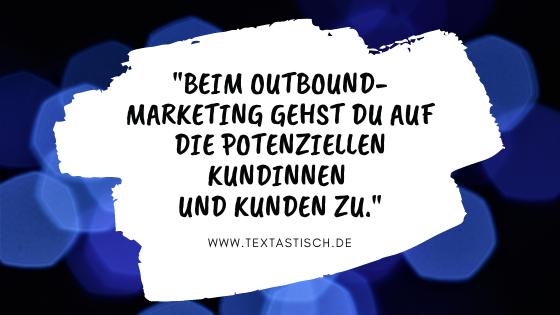 Outbound-Marketing Definition