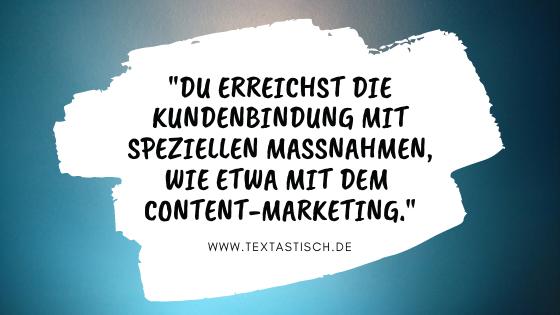 Content-Marketing und Kundenbindung