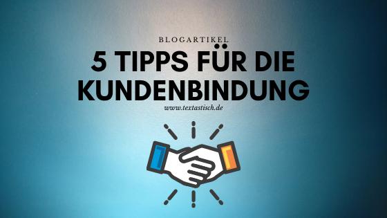Tipps für die Kundenbindung