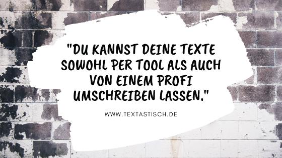 Text umschreiben lassen Tool oder Texter?